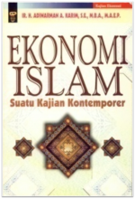 Ekonomi Islam: Suatu Kajian Kontemporer