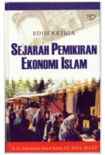 Sejarah Pemikiran Ekonomi Islam (edisi ketiga)
